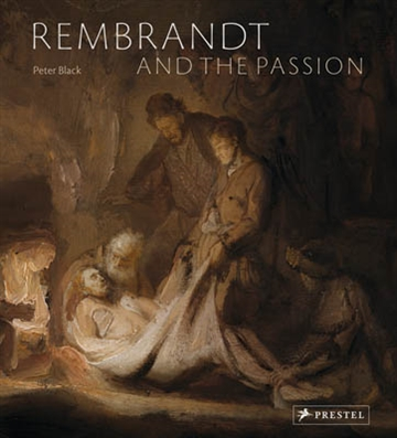 REMBRANDT AND THE PASSION