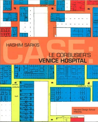 CASE: LE CORBUSIER`S VENICE HOSPITAL AND THE MAT BUILDING REVIVAL