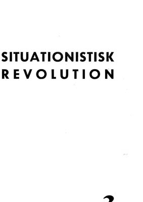 SITUATIONISTISK REVOLUTION 3