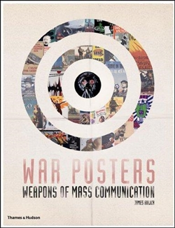 WAR POSTERS - Weapons of Mass Communication